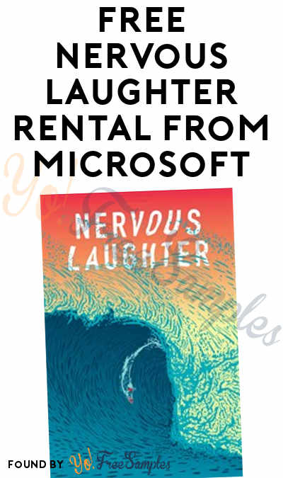 FREE Nervous Laughter Rental From Microsoft