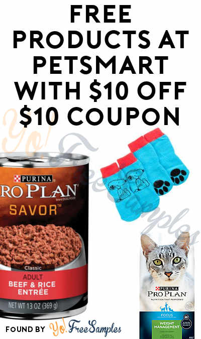 FREE Products At PetSmart With $10 OFF $10 Coupon