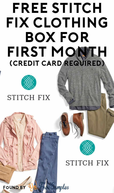 FREE Stitch Fix Clothing Box For First Month (Credit Card Required)