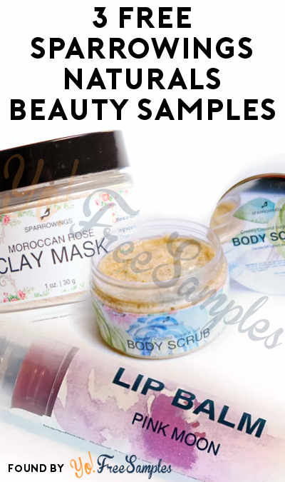 3 FREE Sparrowings Naturals Beauty Mask, Body Scrub, Lip Balm & Blush Tint Samples