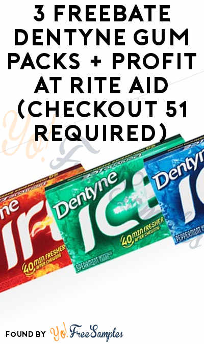 3 FREEBATE Dentyne Gum Packs + Profit At Rite Aid (Checkout 51 Required)