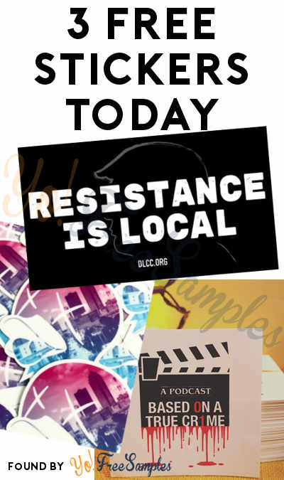3 FREE Stickers Today: Drmn Bg Clothing Stickers, Resistance Is Local Stickers & Based On A True Crime Stickers
