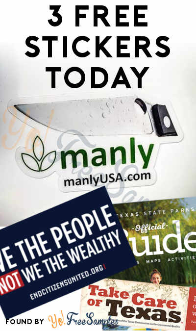 3 FREE Stickers Today: Manly USA Sticker, Take Care Of Texas Sticker + Guide & We The People Not We The Wealthy Sticker