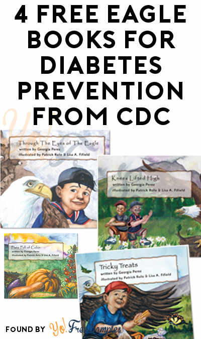 4 FREE Eagle Books For Diabetes Prevention From CDC