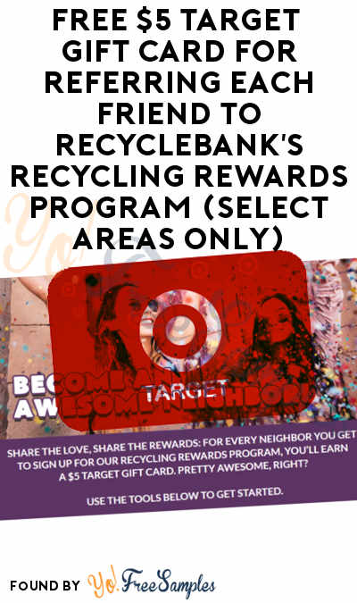 FREE $5 Target Gift Card For Referring Each Friend To RecycleBank's Recycling Rewards Program (Select Areas Only)
