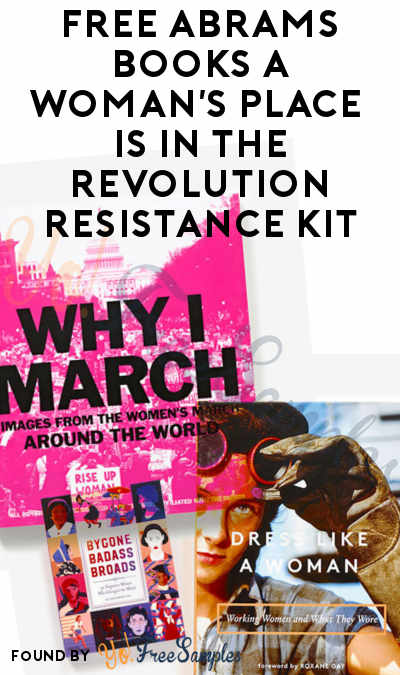 FREE Abrams Books A Woman's Place Is In the Revolution Resistance Kit