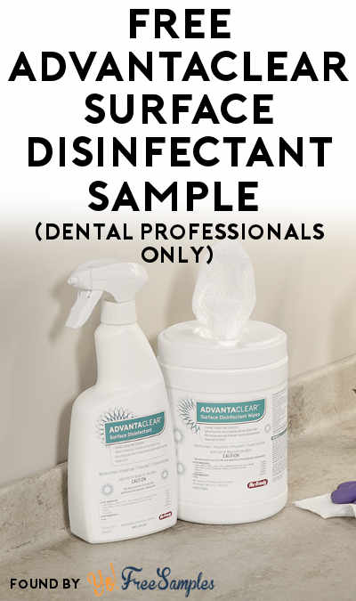 FREE AdvantaClear Surface Disinfectant Sample (Dental Professionals Only)