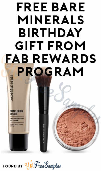 FREE Bare Minerals Birthday Gift From FAB Rewards Program