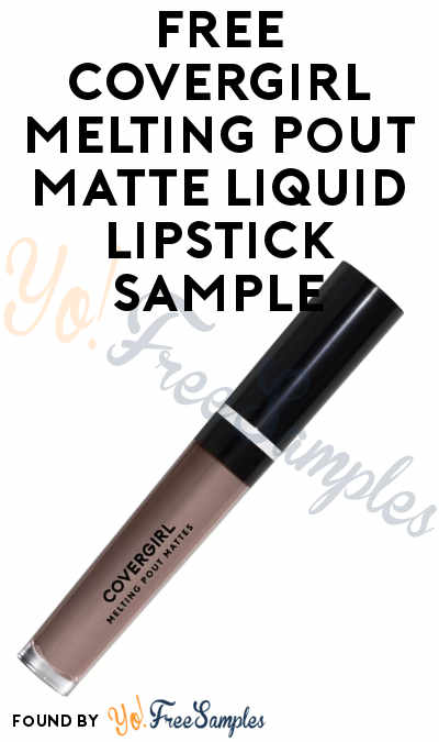 FREE COVERGIRL Melting Pout Matte Liquid Lipstick Sample
