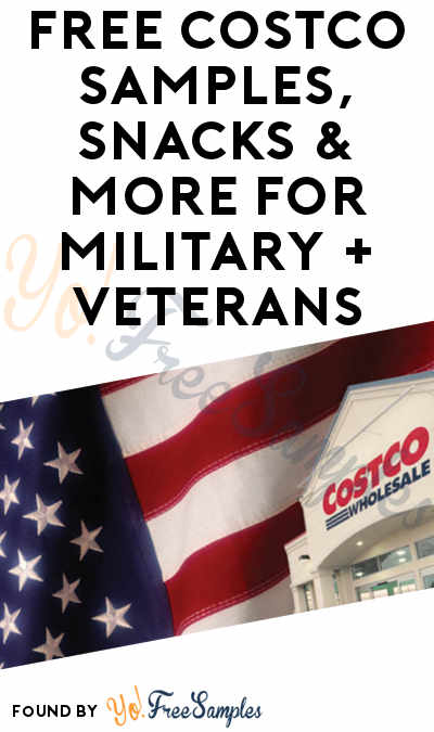 FREE Costco Samples, Snacks & More For Military + Veterans