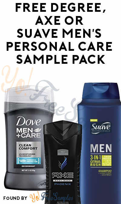 FREE Degree, AXE or Suave Men's Personal Care Sample Pack