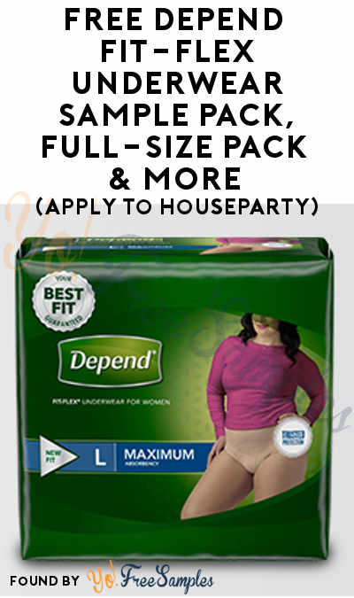 FREE Depend FIT-FLEX Underwear Sample Pack, Full-Size Pack, Info Sheet & More (Apply To HouseParty)