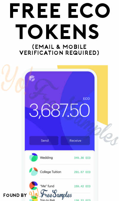 FREE Eco Tokens (Email & Mobile Verification Required)