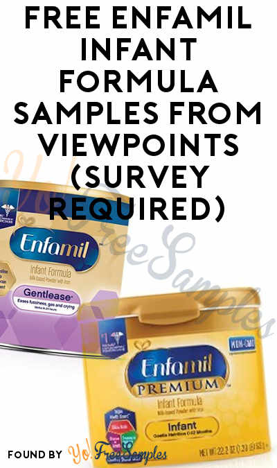 FREE Enfamil Infant Formula Samples From ViewPoints (Survey Required)
