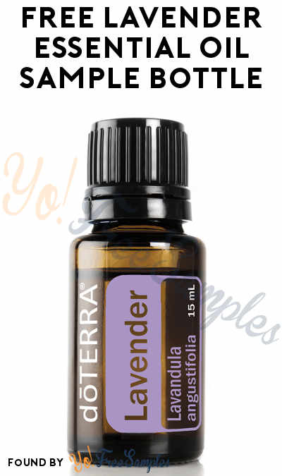 FREE Lavender Essential Oil Sample Bottle From Oils of Life
