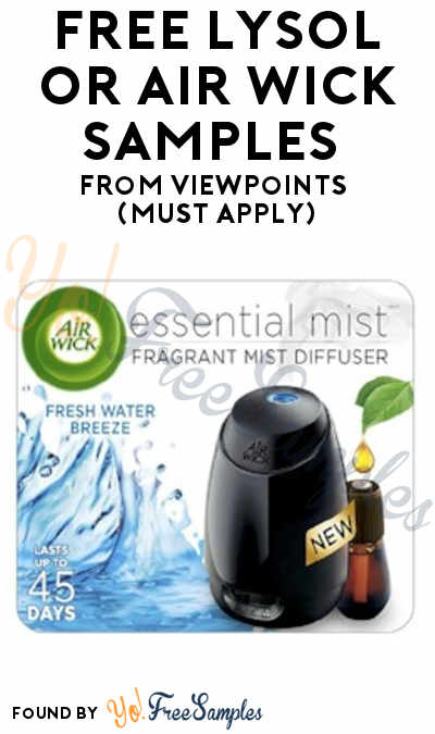 FREE Lysol or Air Wick Samples From ViewPoints (Must Apply)