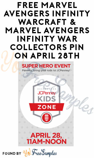 FREE Marvel Avengers Infinity Warcraft & Marvel Avengers Infinity War Collectors Pin On April 28th