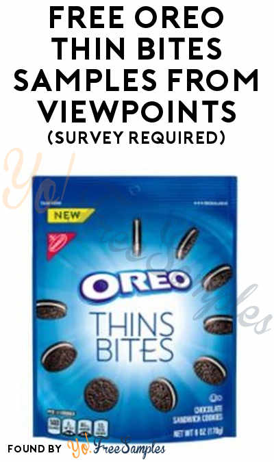 FREE Oreo Thin Bites Samples From ViewPoints (Survey Required)