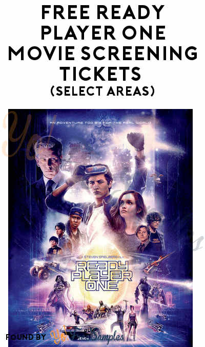 FREE Ready Player One Movie Screening Tickets (Select Areas)