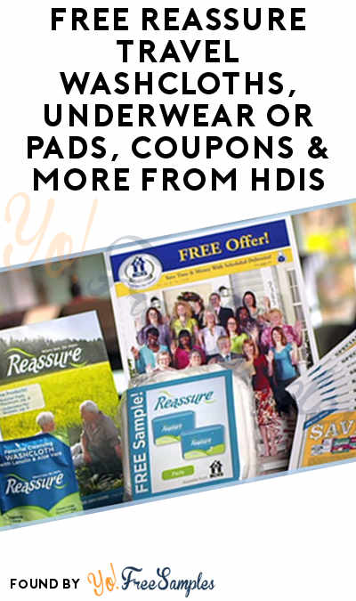 FREE Reassure Travel Washcloths, Underwear or Pads, Coupons & More From HDIS [Verified Received By Mail]