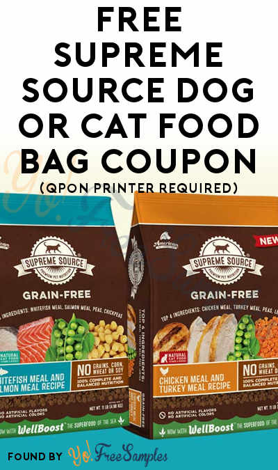 Back In Stock: FREE Supreme Source Dog or Cat Food Bag Coupon (Qpon Printer Required)