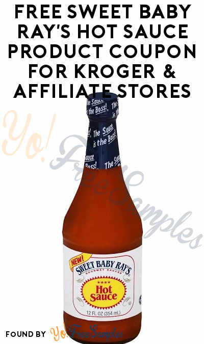 Possible FREE Sweet Baby Ray's Hot Sauce Product Coupon For Kroger & Affiliate Stores