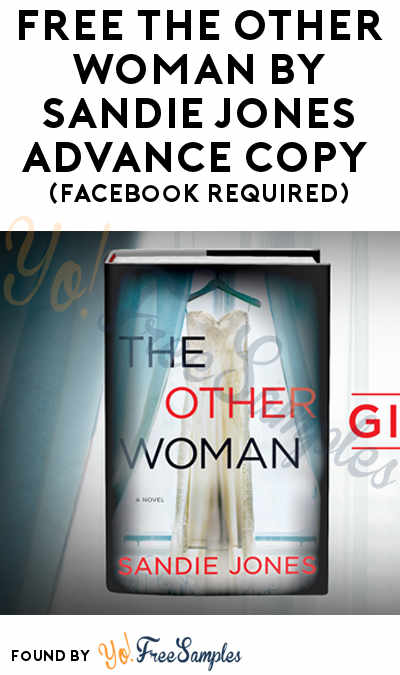FREE The Other Woman by Sandie Jones Advance Book Copy (Facebook Required)