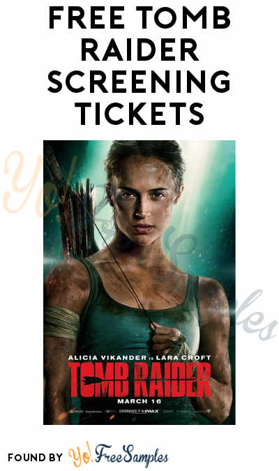 More Added: FREE Tomb Raider Screening Tickets (Select Areas)