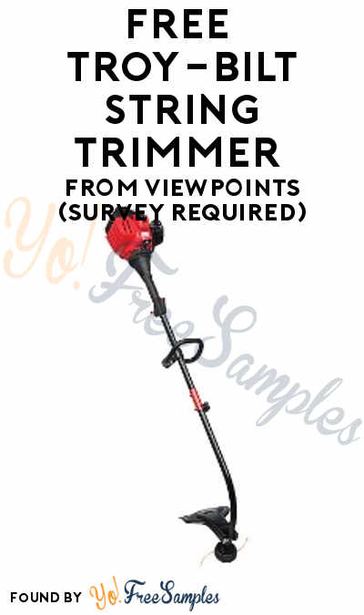 FREE Troy-Bilt String Trimmer From ViewPoints (Survey Required)