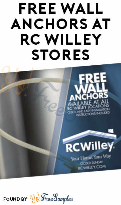 FREE Wall Anchors At RC Willey Stores