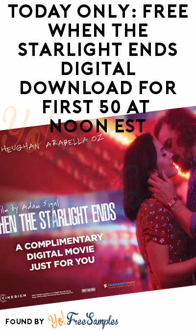 TODAY ONLY: FREE When the Starlight Ends Digital Download For First 50 At Noon EST