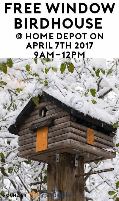 FREE Window Birdhouse At Home Depot on April 7th 2018 9AM-12PM
