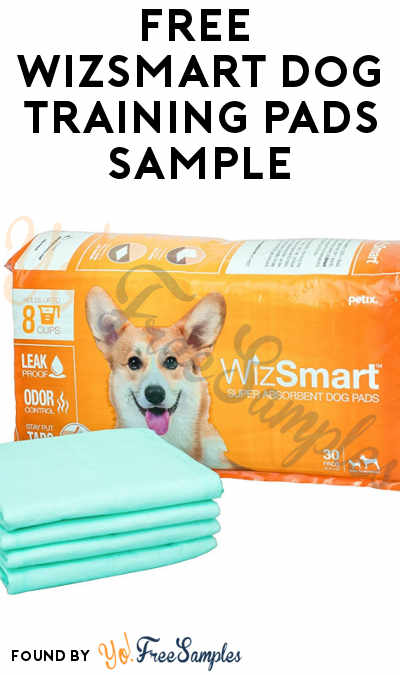 FREE Wizsmart Dog Training Super Absorbent Pads Sample [Verified Received By Mail]