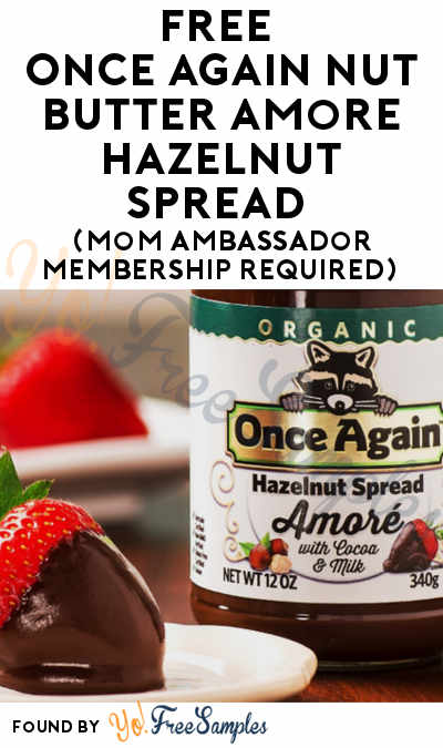 FREE Once Again Nut Butter Amoré Hazelnut Spread (Mom Ambassador Membership Required)