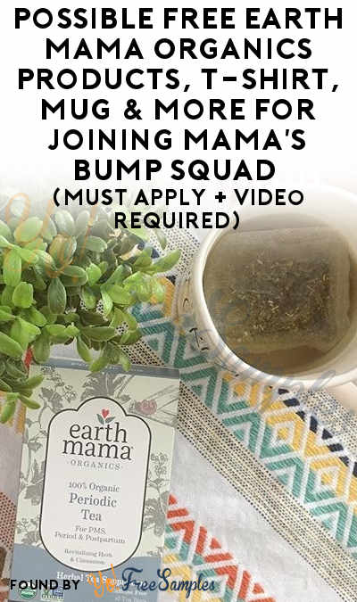 Possible FREE Earth Mama Organics Products, T-Shirt, Mug & More For Joining Mama's Bump Squad (Must Apply + Video Required)