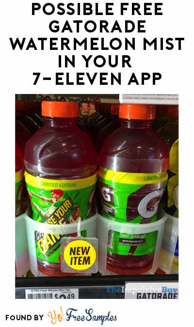 TODAY (3/19) ONLY: Possible FREE Gatorade Watermelon Mist In Your 7-Eleven App