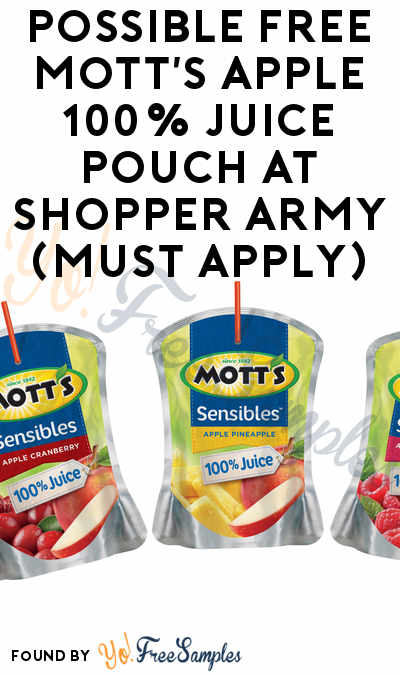 Possible FREE Mott's Apple 100% Juice Pouch At Shopper Army (Must Apply)