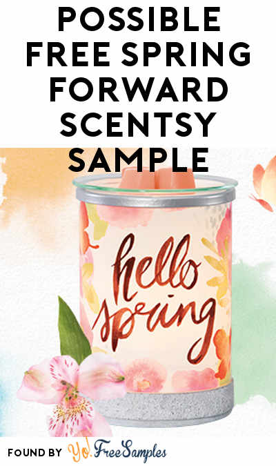Possible FREE Spring Forward Scentsy Sample