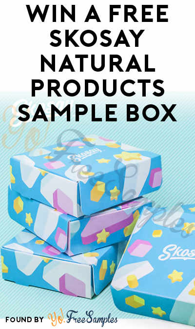 Win A FREE Skosay Natural Products Sample Box