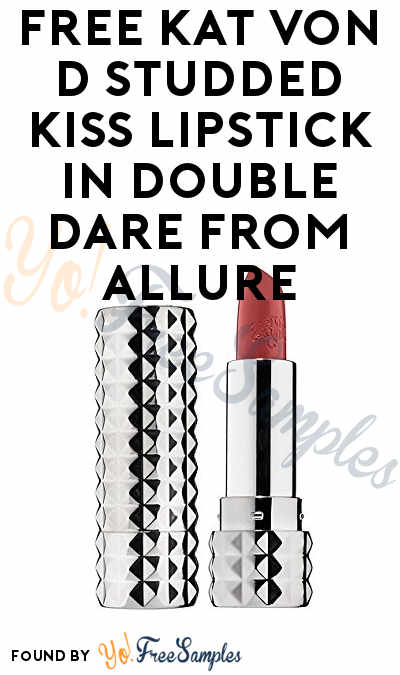 Goes Fast: FREE KAT VON D Studded Kiss Lipstick In Double Dare From Allure