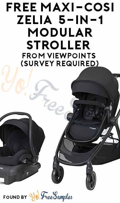 FREE Maxi-Cosi Zelia  5-in-1 Modular Stroller From ViewPoints (Survey Required)