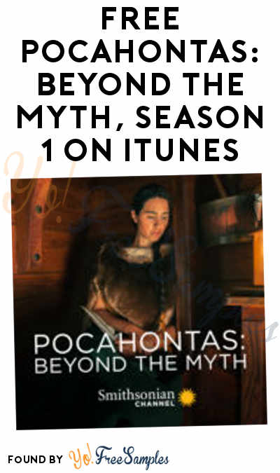 FREE Pocahontas: Beyond the Myth, Season 1 On iTunes