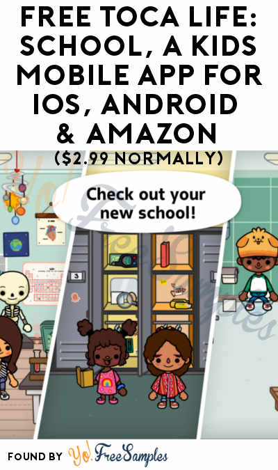 FREE Toca Life: School, A Kids Mobile App For iOS, Android & Amazon ($2.99 Normally)