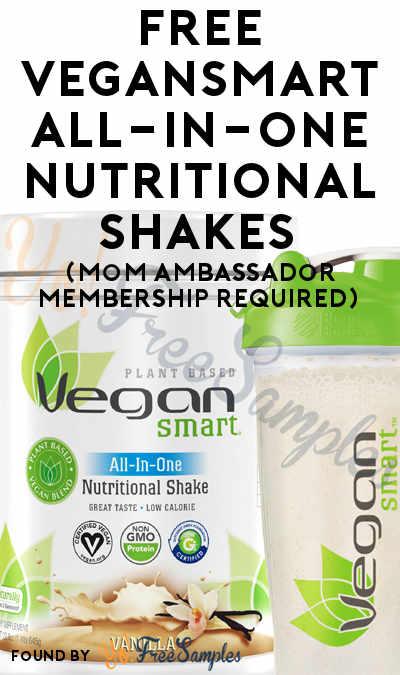 FREE VeganSmart All-In-One Nutritional Shakes (Mom Ambassador Membership Required)