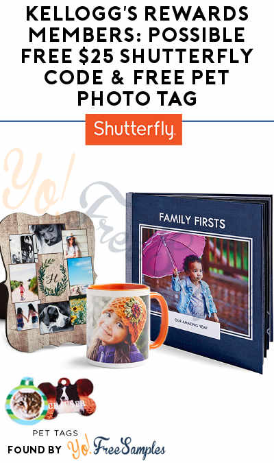 Kellogg's Rewards Members: Possible FREE $25 Shutterfly Code & FREE Pet Photo Tag