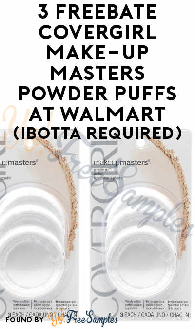 3 FREEBATE COVERGIRL Make-Up Masters Powder Puffs At Walmart (Ibotta Required)
