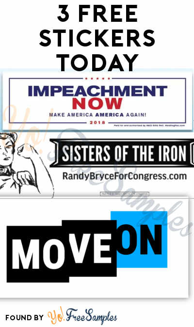 3 FREE Stickers Today: MoveOn Sticker, Sisters Of The Iron Bumper Sticker & Impeachment Now Bumper Sticker (SASE)