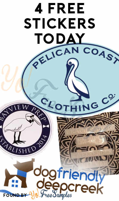 4 FREE Stickers Today: Pelican Coast Clothing Sticker, Dog Friendly Deep Creek Bumper Sticker, Bayview Prep Sticker & BroadenSurf Sticker