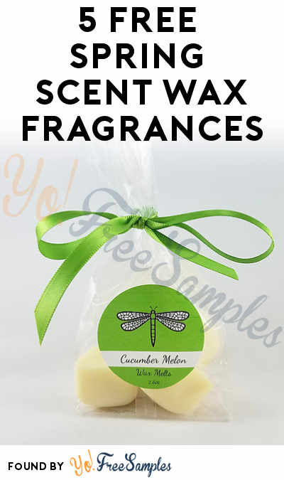 5 FREE Spring Scent Wax Fragrances