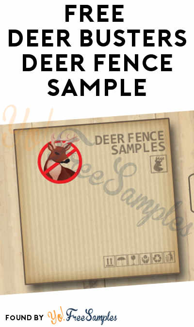 FREE Deer Busters Deer Fence Sample
